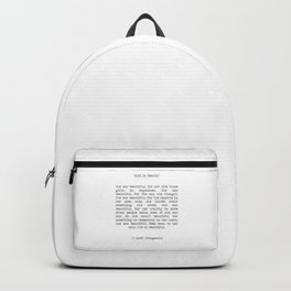 F. Scott Fitzgerald - She was beautiful What is Beauty?  typographical quote Backpack