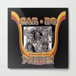 CarBoNite! Metal Print