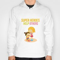 super heroes Hoodies featuring Super Heroes Help Others by youngmindz