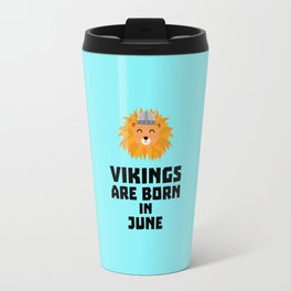 Vikings are born in June T-Shirt Dni2i Travel Mug