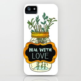 Heal With Love iPhone Case
