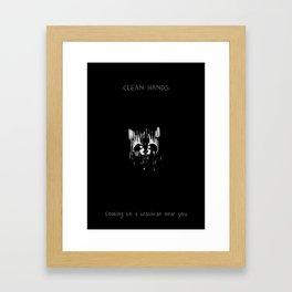 Clean Hands Framed Art Print