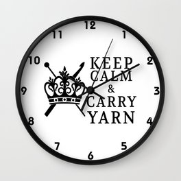 Keep Calm Carry Yarn Crafts Wall Clock