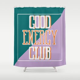 Good Energy Club- turquoise, orange, and lavender Shower Curtain