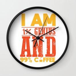 coffee caffeine genius joke funny gift shirt Wall Clock