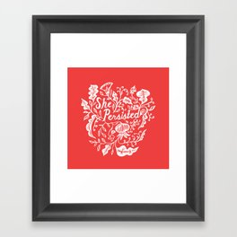 She Persisted in Bloom - red Framed Art Print