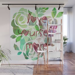 love yourself more Wall Mural