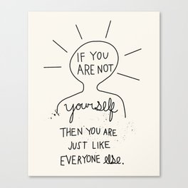 Not Yourself Canvas Print