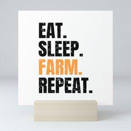 Eat Sleep Farm Repeat Farmer Farming Mini Art Print