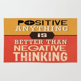 Positive Anything Is Better Than Negative Thinking Inspirational Quote Design Rug