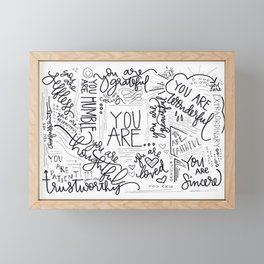 YOU ARE.. Framed Mini Art Print