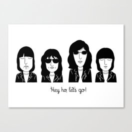 Hey ho, let's go! Canvas Print