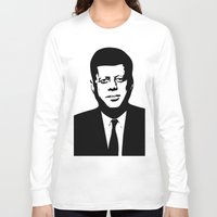 jfk Long Sleeve T-shirts featuring JFK by b & c