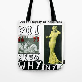 You Know Why NY Tote Bag
