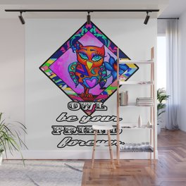 Owl be your friend forever Wall Mural