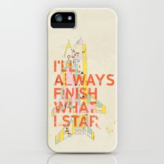 I'LL ALWAYS FINISH WHAT I STAR... Slim Case iPhone (5, 5s)