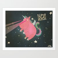 Super Horse... Unicorn Dreams. Art Print