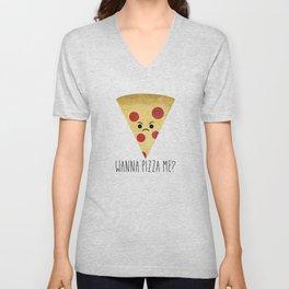 Wanna Pizza Me? Unisex V-Neck