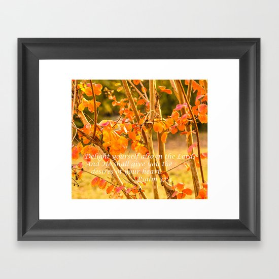 Delight Yourself in the Lord Framed Art Print