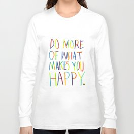 Positive Quote Long Sleeve T-shirt