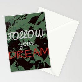Follow your dream. Stationery Cards