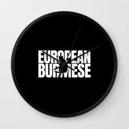 European Burmese Lover Wall Clock