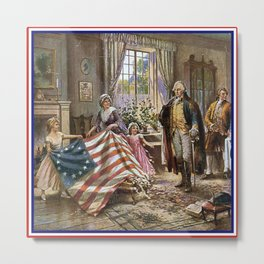 Edward percy moran: the birth of old glory Or Betsy Ross and Washington Metal Print