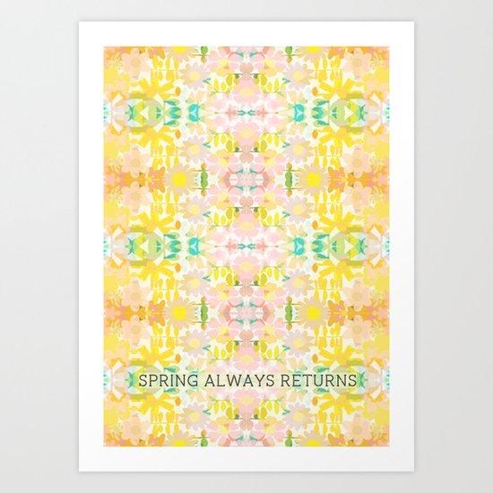 Spring Always Returns  Art Print