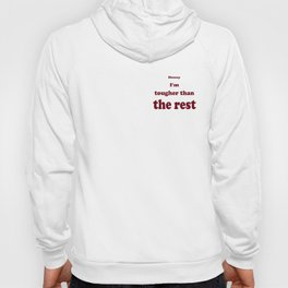 Tougher Than The Rest Hoody