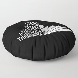 No Elevator to Success Quote Floor Pillow