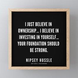 2 | Nipsey Hussle Quotes Framed Mini Art Print