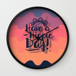 Have a Hippie Day Wall Clock