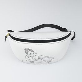 Lying Buddha with quote to inspire Fanny Pack