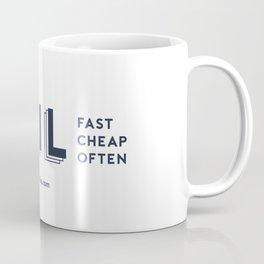 Fail Fast, Fail Cheap, Fail Often Coffee Mug