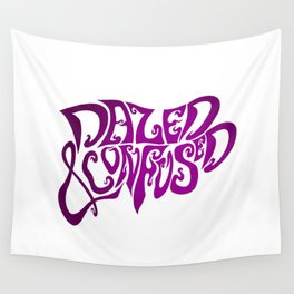 Dazed & Confused Wall Tapestry