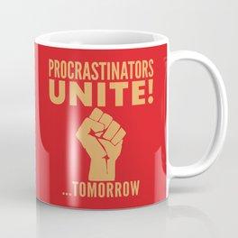 Procrastinators Unite Tomorrow (Red) Coffee Mug