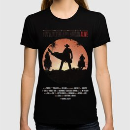 You'll never leave Harlan alive T-shirt