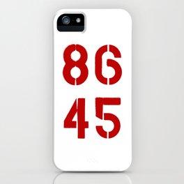 86 45 / Remove Trump iPhone Case
