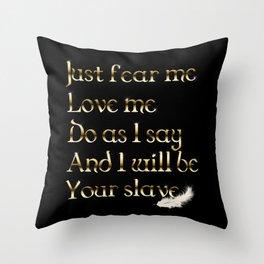 Just Fear Me (black bg) Throw Pillow