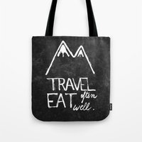 eat well travel often Tote Bags featuring Travel often, eat well by elena + stephann