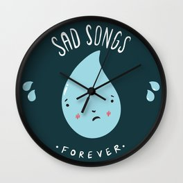 Sad Songs Wall Clock