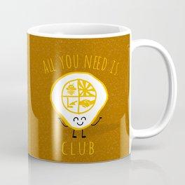 All u need is Adventure Club Coffee Mug