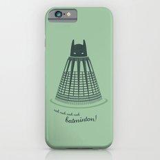 Batminton iPhone 6 Slim Case