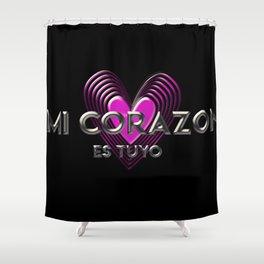 mi corazon es tuyo.............. Shower Curtain