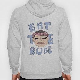 Eat The Rude Hoody