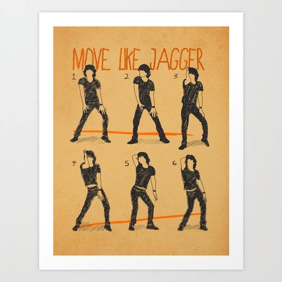 Move Like Jagger (MOVE LIKE COLLECTION) Art Print
