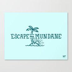 Escape the Mundane Canvas Print
