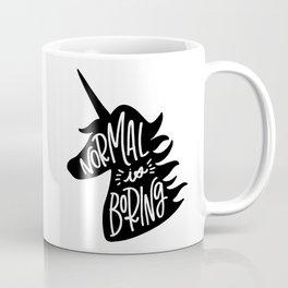 Normal Is Boring (Black and White) Coffee Mug