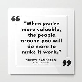 17   | Sheryl Sandberg Quotes | 190902 Metal Print