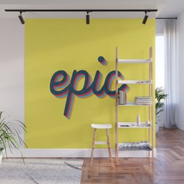 Epic - yellow version Wall Mural